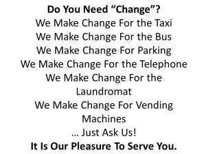 Do You Need Change