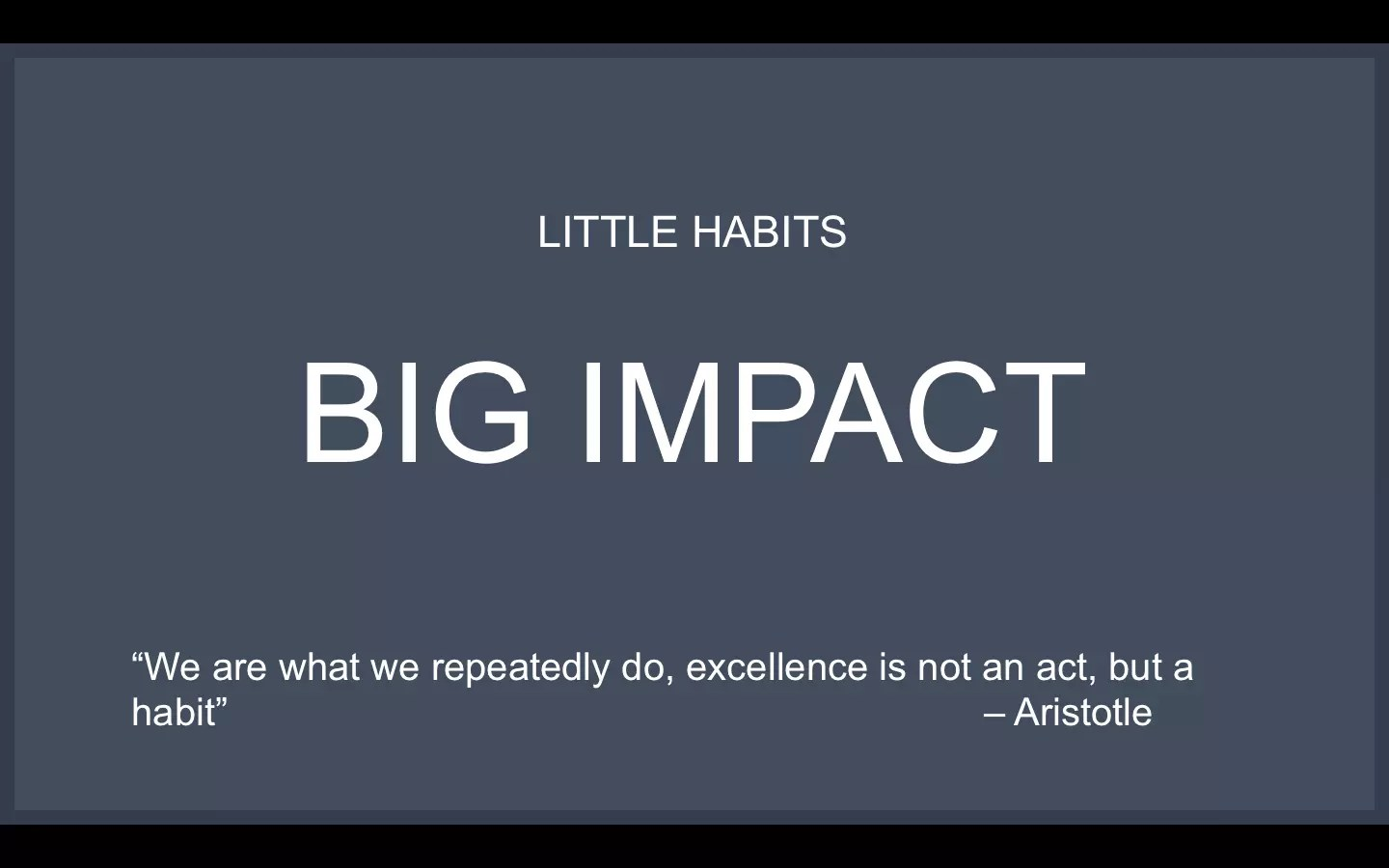 Leading Daily Improvement Creating New Habits And