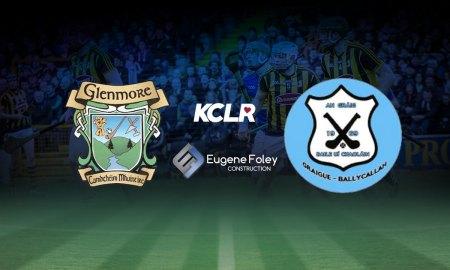 Glenmore v Graigue-Ballycallan