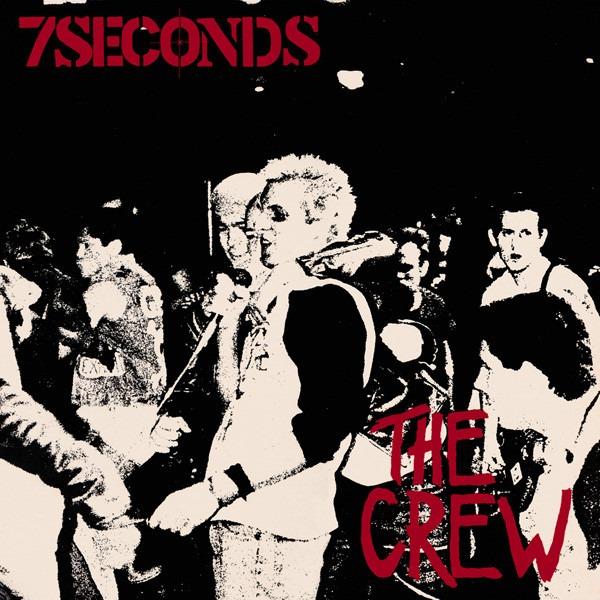 7 Seconds The Crew 1984