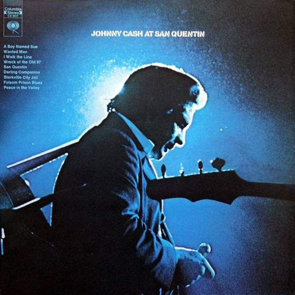 Johnny Cash At San Quentin 1969