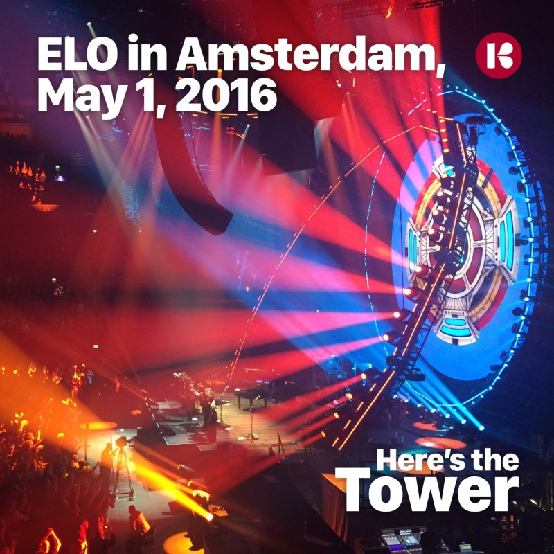 Here's the Tower - ELO in Amsterdam, May 1, 2016