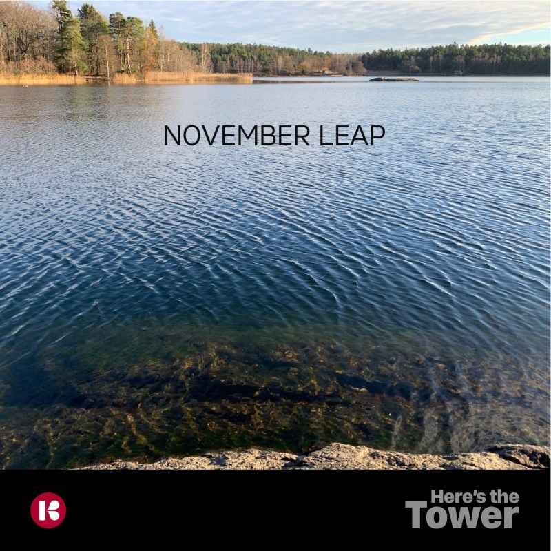 Here's the Tower - November Leap