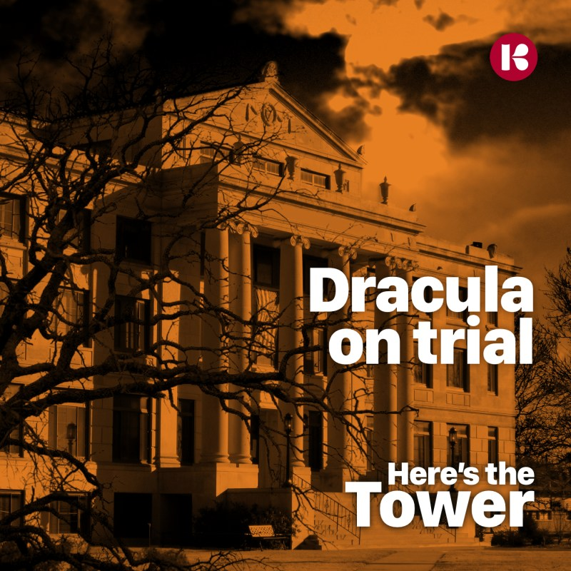 Here's the Tower: Dracula On Trial