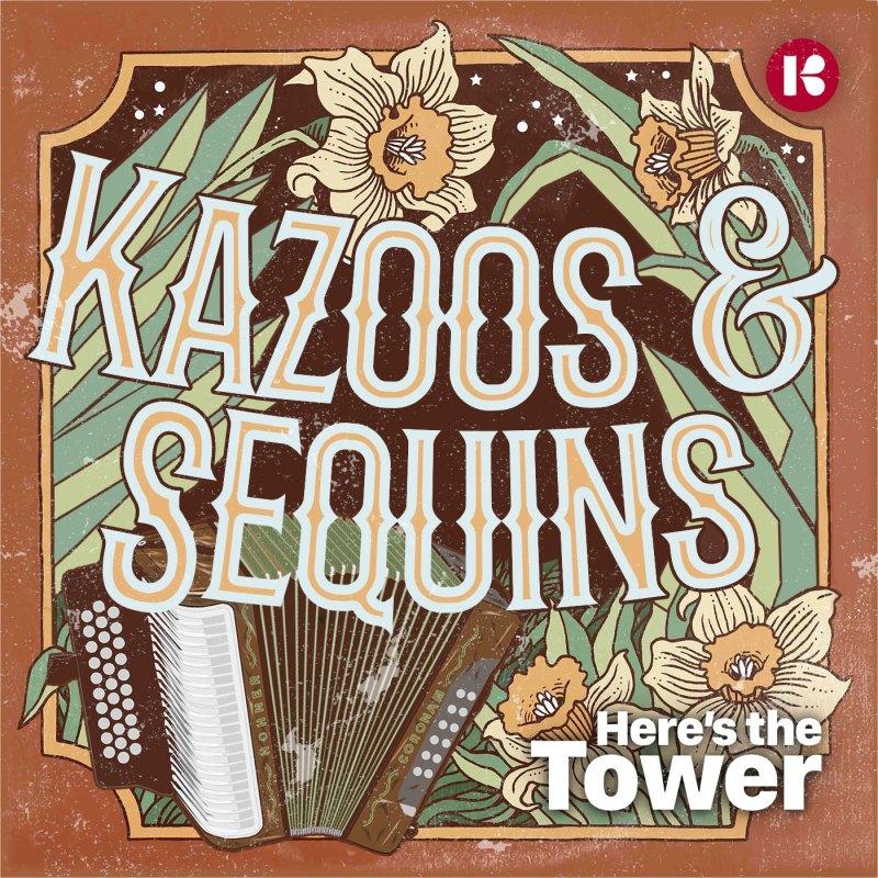Kazoos & Sequins, Part 1