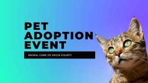 Animal Care Adoption Event @ Layton PetSmart |  |  |