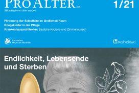 Titel ProAlter 1/2021 Thema Endlichkeit, Lebensende und Sterben