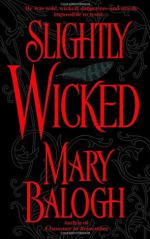 Book Review: Mary Balogh's Slightly Wicked