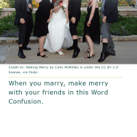 Word Confusion: Marry versus Merry