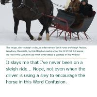 Word Confusion: Slay vs Sleigh vs Sley
