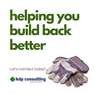 Helping You Build Back Better | kdpconsulting.ca