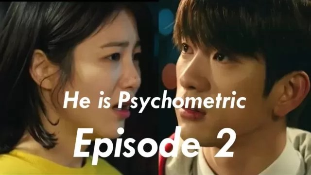 He Is Psychometric Episode 2 Korean Drama Review Kdrama Viewer 사이코메트리 그녀석 / he is psychometric also known as: he is psychometric episode 2 korean