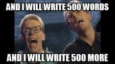 Meme Monday: 500 words, 1000, 2000 and counting...