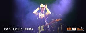 BRS LIVE presents Lisa Stephen Friday