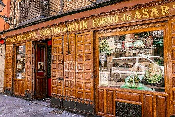 Botin Restaurant in Madrid is the Oldest in the World.