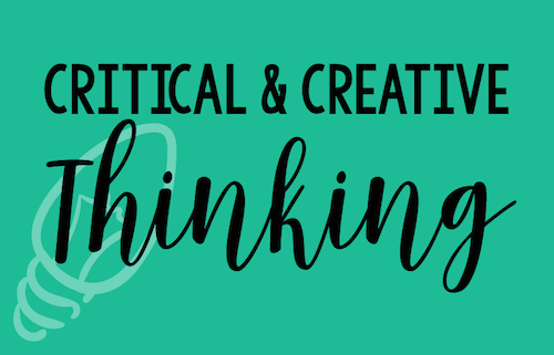 Critical & Creative Thinking