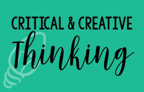 Critical & Creative Thinking