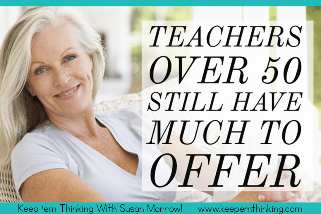 teachers over 50 still have much to offer