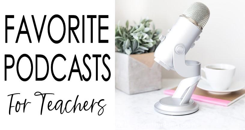 Podcasts Teachers Love