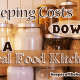 Keeping Costs Down in a Real Food Kitchen 8
