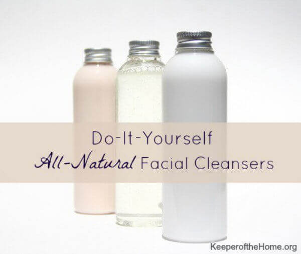 DIY All-Natural Facial Cleansers