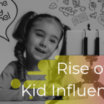 "The Rise of the ""Kid Influencers"": Meet the new generation of Influencers"