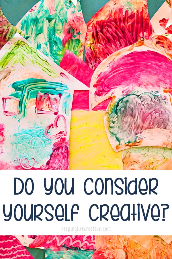 Do you consider yourself creative? If you did something creative every day (even for just a few minutes!), it would be impossible not to get better.