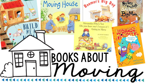 11 Children's Books About Moving
