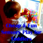 Cheap Sensory Play Activity Idea for Toddlers