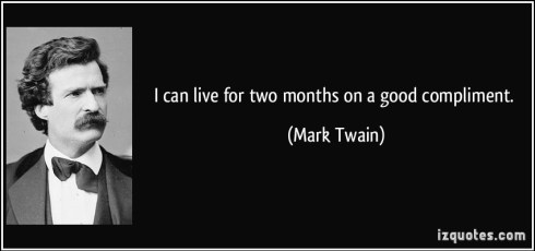 quote-i-can-live-for-two-months-on-a-good-compliment-mark-twain-187959
