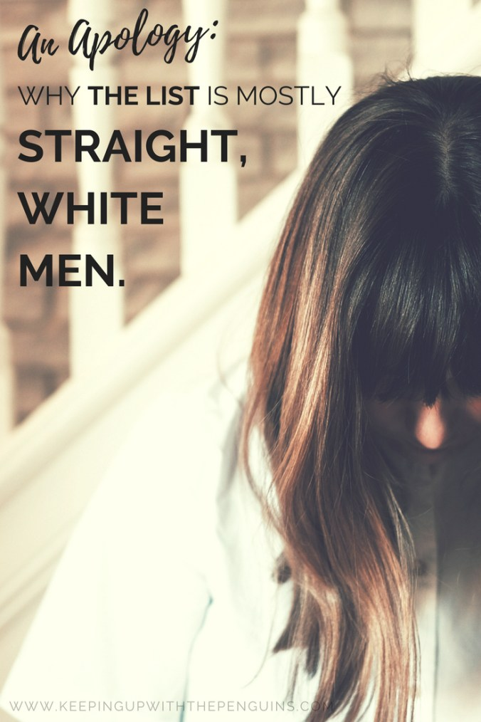 An Apology - Why The List Is Mostly Straight White Men - Black Text Overlaid on Image of Brunette Woman in Front of Stairs With Her Head Down - Keeping Up With The Penguins