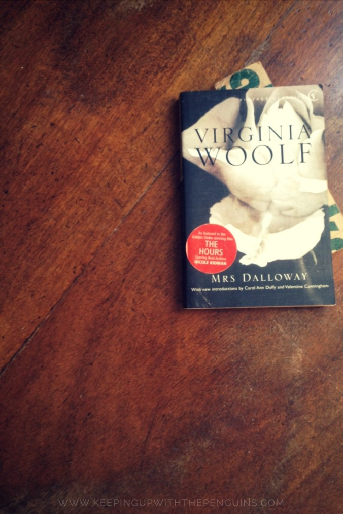 Mrs Dalloway - Virginia Woolf - book laid on wooden table - Keeping Up With The Penguins