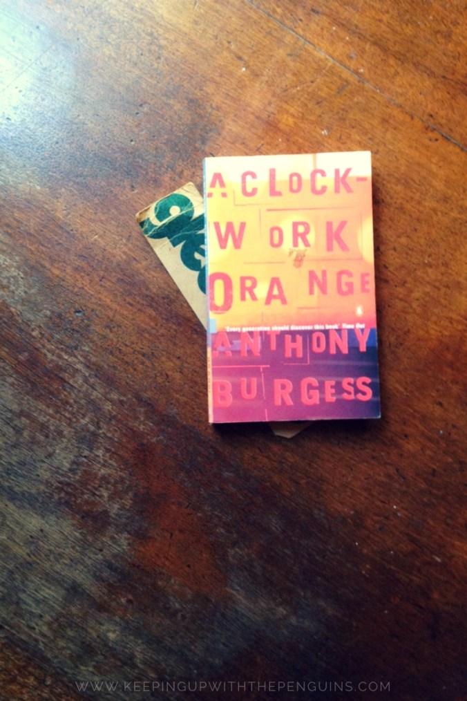 A Clockwork Orange - Anthony Burgess - Keeping Up With The Penguins