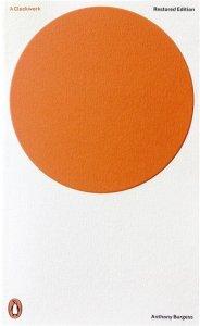 A Clockwork Orange - Anthony Burgess - Penguin Books Australia