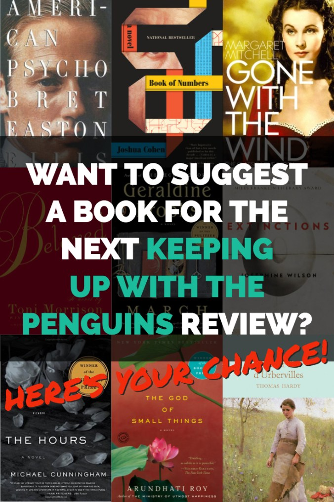 The Next List - Want to suggest a book for the next Keeping Up With The Penguins Review? Here's Your Chance! - Text overlaid on a collage of book covers