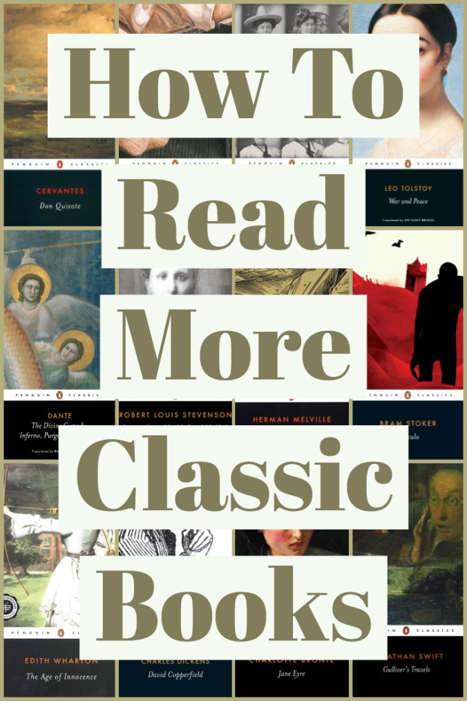 How To Read More Classic Books - Words Overlaid on Collage of Penguin Classics Book Covers - Keeping Up With The Penguins