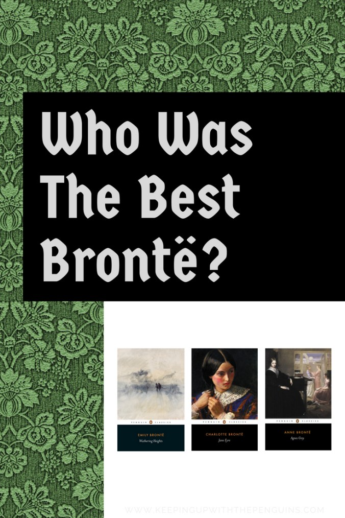 Who Was The Best Bronte? Text Box Overlaid on Green Pattern and Book Covers - Keeping Up With The Penguins