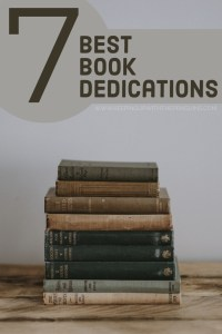7 Best Book Dedications - Text Over Image of Stack of Old Books - Keeping Up With The Penguins