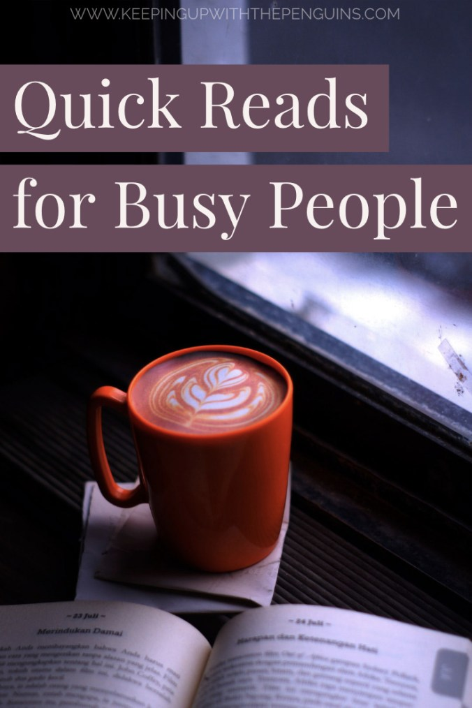 Quick Reads for Busy People - Text Overlaid on Image of Open Book and Red Mug of Coffee - Keeping Up With The Penguins
