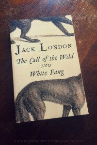 The Call Of The Wild - Jack London - Book Laid on Wooden Table - Keeping Up With The Penguins