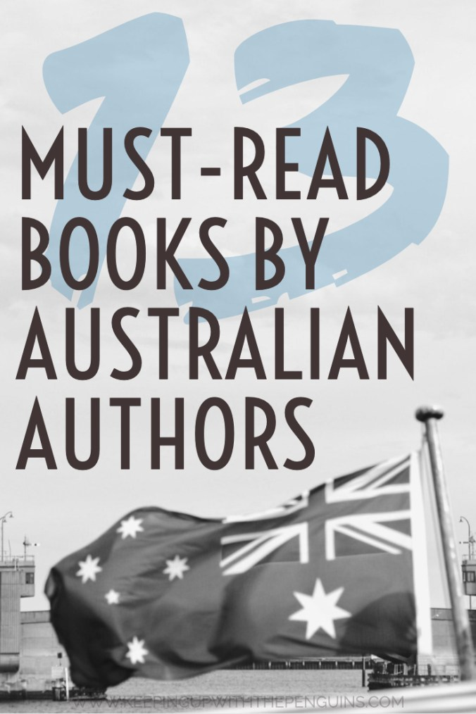 13 Must-Read Books By Australian Authors - Text Overlaid on Image of Urban Landscape with Australian Flag - Keeping Up With The Penguins