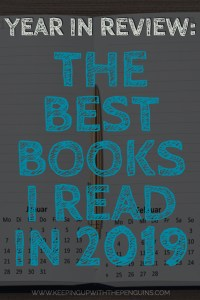 Year In Review - The Best Books I Read in 2019 - Text Overlaid on Darkened Image Of Open Day Calendar - Keeping Up With The Penguins