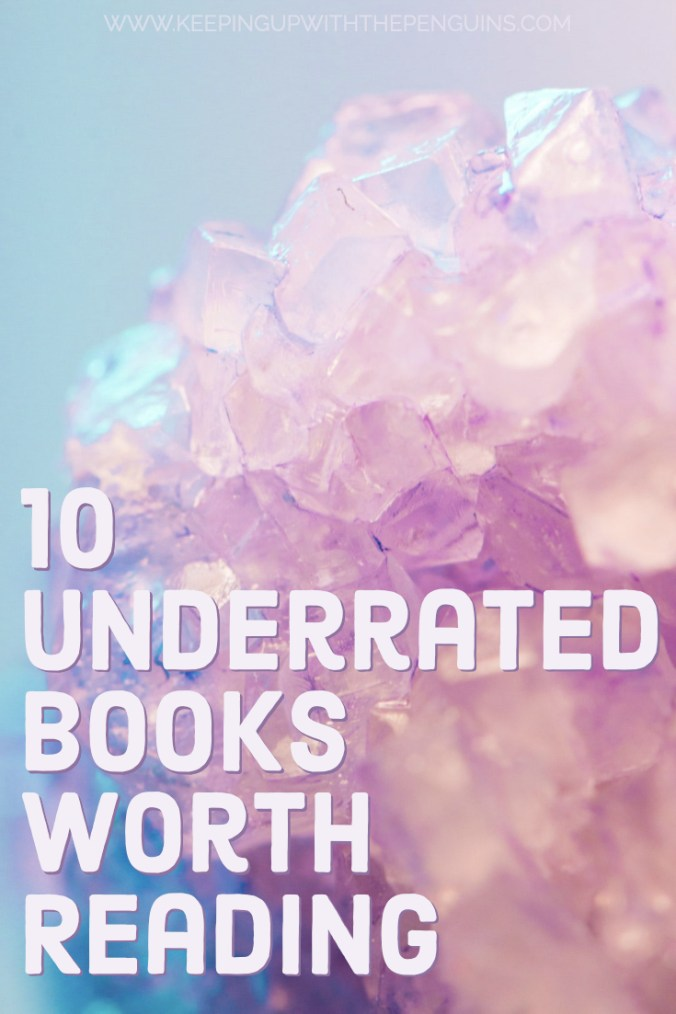 10-Underrated-Books-Worth-Reading-Text-Overlaid-on-Pastel-Image-of-Rough-Gemstone-Keeping-Up-With-The-Penguins