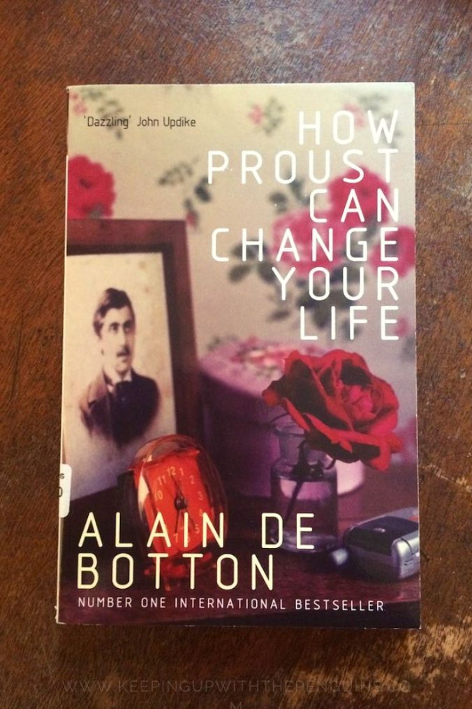 How Proust Can Change Your Life - Alain de Botton - Book Laid on Wooden Table - Keeping Up With The Penguins