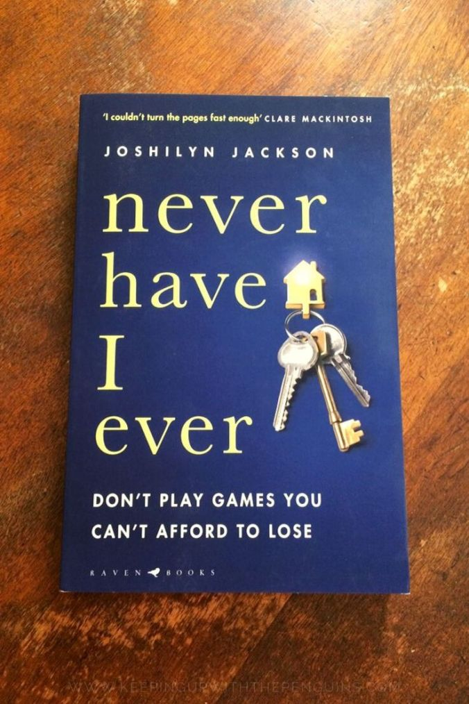 Never Have I Ever - Joshilyn Jackson - Book Laid on Wooden Table - Keeping Up With The Penguins