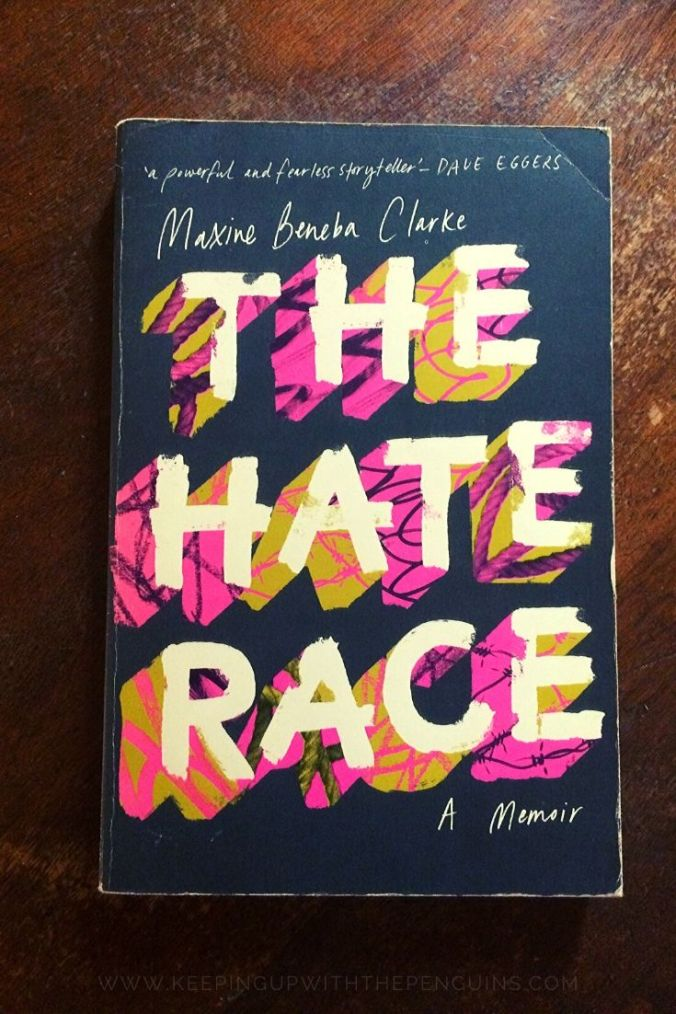 The Hate Race - Maxine Beneba Clarke - Book Laid On Wooden Table - Keeping Up With The Penguins