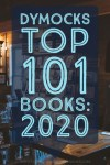 What Do We Think Of The Dymocks Top 101 Books For 2020?