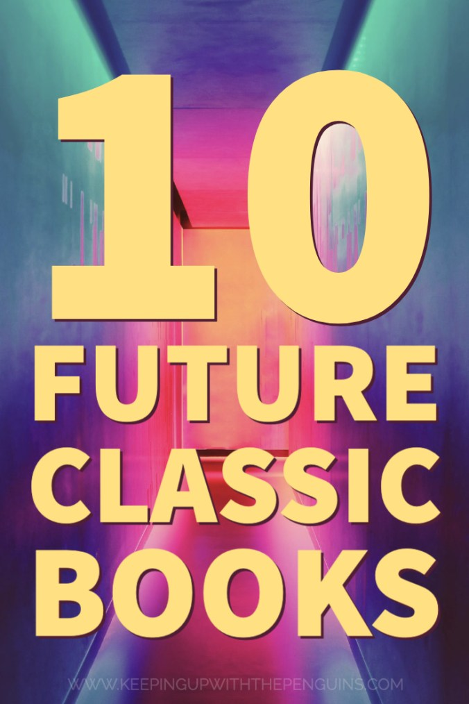10 Future Classic Books - Keeping Up With The Penguins