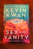 Sex And Vanity - Kevin Kwan - Keeping Up With The Penguins