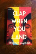 Clap When You Land - Elizabeth Acevedo - Keeping Up With The Penguins